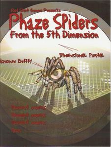 Phaze Spiders from the 5th Dimension