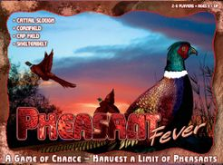 Pheasant Fever