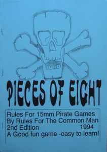 Pieces of Eight: Rules of Pirates of the 17th and 18th Centuries