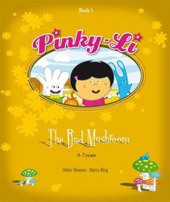 Pinky Li: The Bad Mushroom