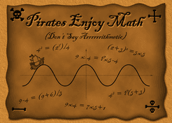Pirates Enjoy Math (Don't Say Arrrrrrithmetic)