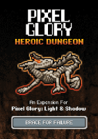 Pixel Glory: Light & Shadow – Heroic Dungeon