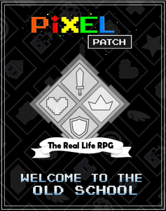 Pixel Patch: The Real Life RPG