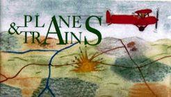 Planes & Trains