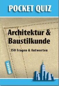 Pocket Quiz: Architektur und Baustilkunde