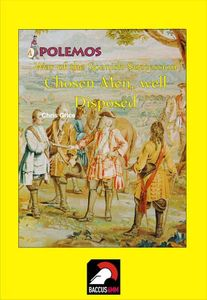 Polemos: War of the Spanish Succession – Chosen Men, Well Disposed