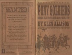 Pony Soldiers: Skirmish Rules for the Indian Wars & the Old West