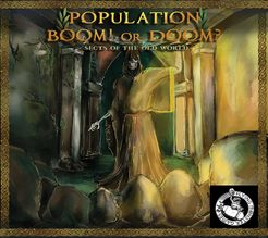 Population Boom! or Doom?: Sects of the Old World
