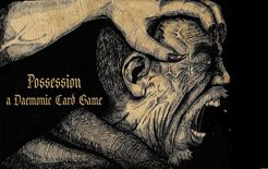 Possession: A Daemonic Card Game