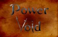 Power Void