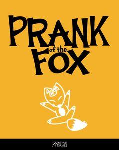Prank of the Fox