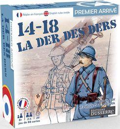 Premier Arrivé: 14-18 La Der des Ders