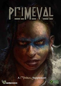 Primeval: A Tribal Supplement