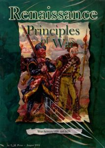 Principles of War: Renaissance – Wars Between 1490 and 1660