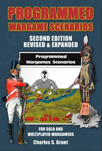Programmed Wargames Scenarios: Second Edition Revised and Expanded