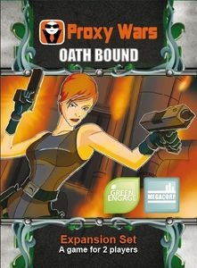 Proxy Wars: Oath Bound Expansion Set