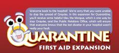 Quarantine: First Aid Expansion