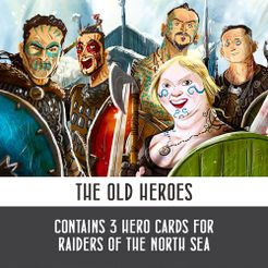 Raiders of The North Sea: The Old Heroes