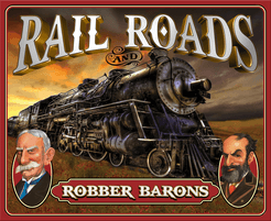 Rail Roads & Robber Barons