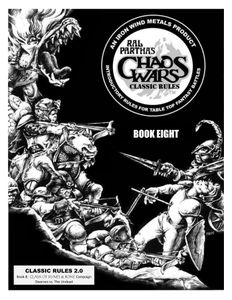 Ral Partha's Chaos Wars: Classic Rules – Book Eight: Clash of Runes & Bone Campaign – Dwarves vs. The Undead