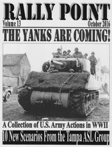Rally Point 13: The Yanks are Coming!