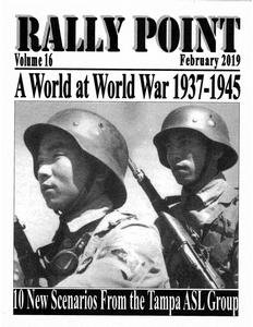 Rally Point Volume 16: A World at World War 1937-1945