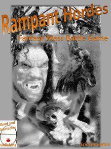Rampant Hordes: Fantasy Mass Battle Game