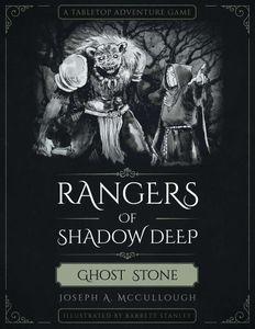 Rangers of Shadow Deep: Ghost Stone