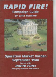 Rapid Fire! campaign Guide (Operation Market Garden September 1944)