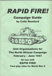 Rapid Fire! Campaign Guide (Unit organisation for the North African Campaign, February: June 1941)