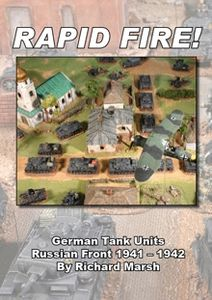 Rapid Fire!: German Tank Units on the Russian Front 1941 - 1942