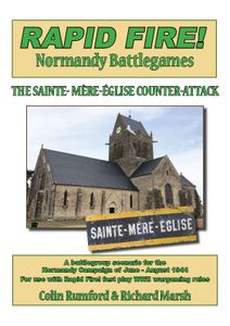 Rapid Fire!: Normandy Battlegames – The Sainte-Mere-Eglise Counter Attack