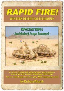 Rapid Fire!: Ruweisat Ridge – Auchinleck Stops Rommel