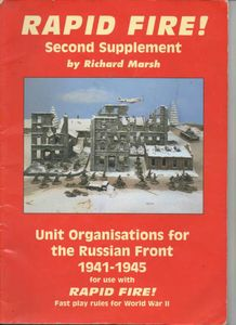 Rapid Fire!: Second Supplement – Unit Organisation for the Russian Front 1941-1945