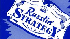 Rasslin' Strategy