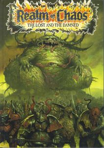 Realm of Chaos: The Lost and the Damned