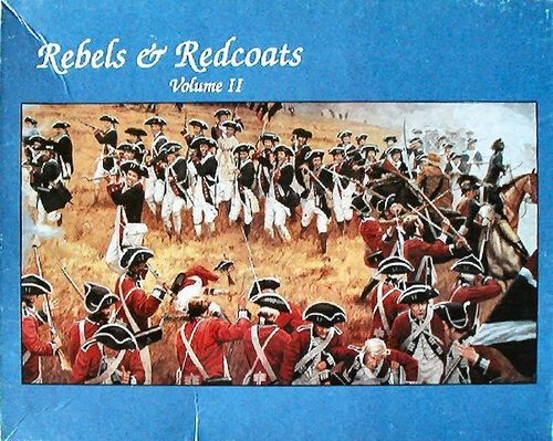 Rebels & Redcoats: Volume II