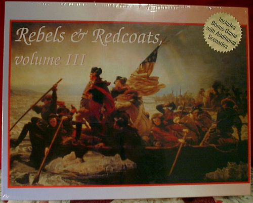 Rebels & Redcoats: Volume III