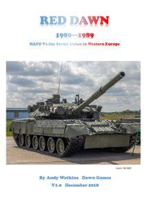 Red Dawn: 1980 - 1989 – Nato Vs The Soviet Union in Western Europe