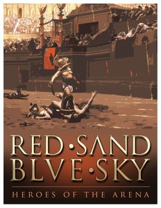 Red Sand, Blue Sky: Heroes of the Arena