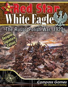 Red Star/White Eagle: The Russo-Polish War, 1920 – Designer Signature Edition
