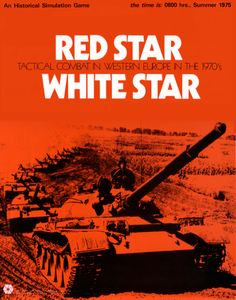 Red Star/White Star: Tactical Combat in Europe in the 1970's