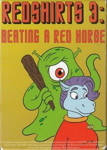 Redshirts 3: Beating a Red Horse