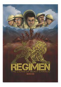 Regimen: the Lions of Bukit Chandu