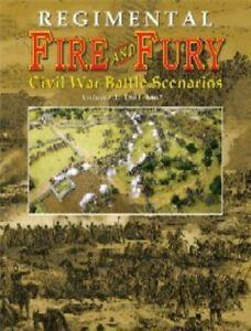 Regimental Fire and Fury: Civil War Battle Scenarios Volume 1 – 1861-1862
