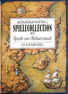 Reinhold Wittig's SPIELECOLLECTION No. 1 Spiele zur Schatzinsel