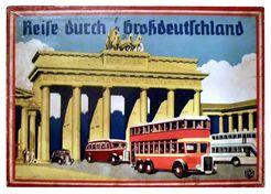 Reise durch Großdeutschland