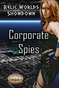 Relic Worlds Showdown: Corporate Spies