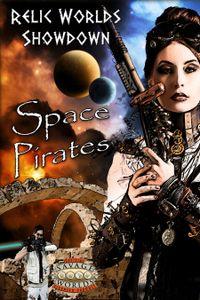 Relic Worlds Showdown: Space Pirates