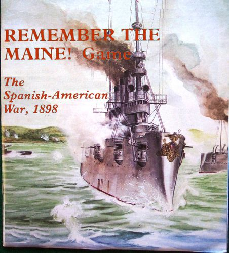 Remember the Maine!: The Spanish-American War, 1898